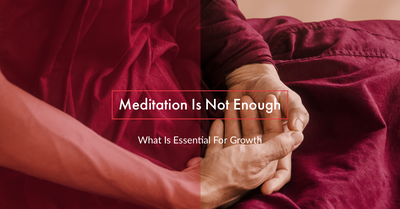 Meditation Is Not Enough To Achieve Growth - This Is Why