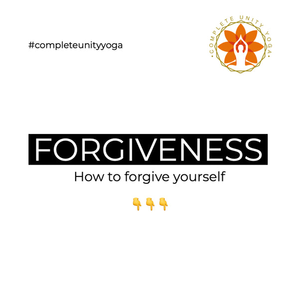 Why You Must Forgive Yourself & How