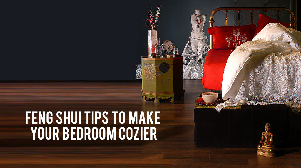 Feng Shui tips to make your bedroom cozier