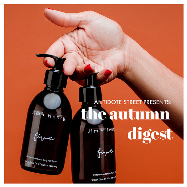 The Autumn Digest - FIVE by Jim + Henry on AntidoteStreet.com