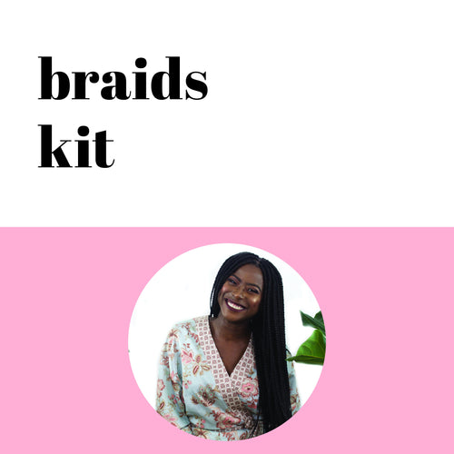The Braids Kit
