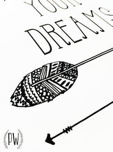 FOLLOW YOUR DREAMS PRINT - The Willowlands