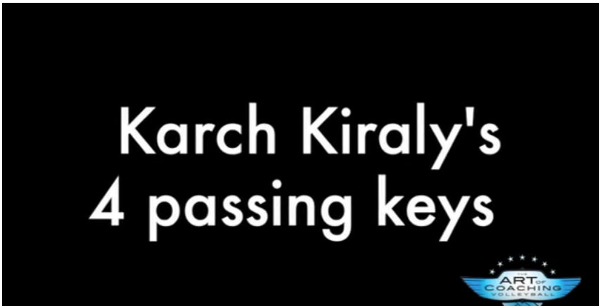 Karch Kiraly's 4 Keys to Passing by Art of Coaching Volleyball