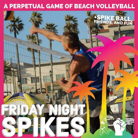 Friday Night Spikes Drop In
