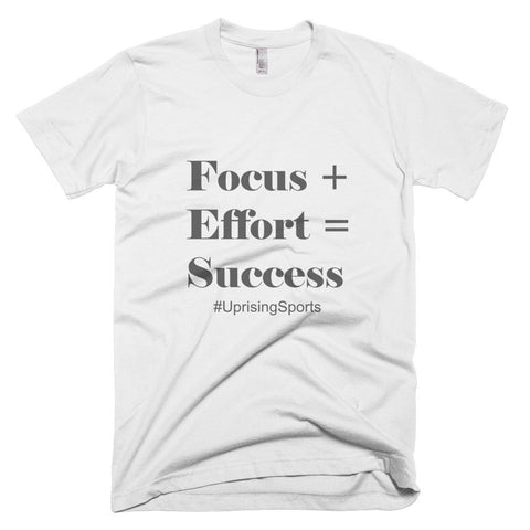 Focus + Effort = Success T-Shirt