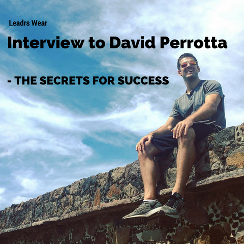 Interview to David Perrotta - The Secrets for success