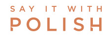 Say It With Polish Logo