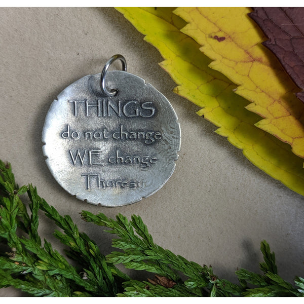 Things do not change - Thoreau -QUOTE ONLY!