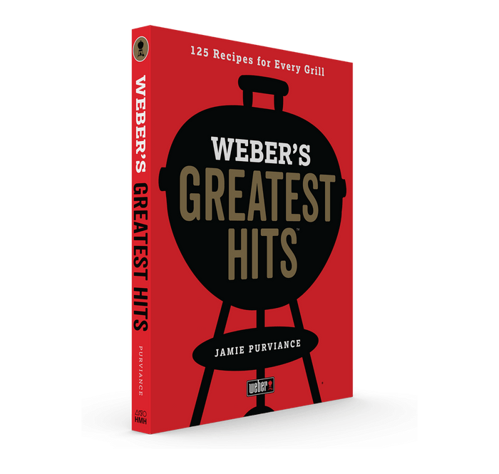 Weber's Greatest Hits Cookbook
