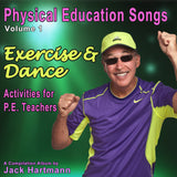 Physical Education Songs Volume 1