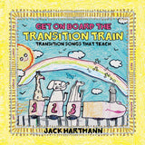Get on Board the Transition Train CD