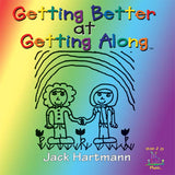 Getting Better at Getting Along CD