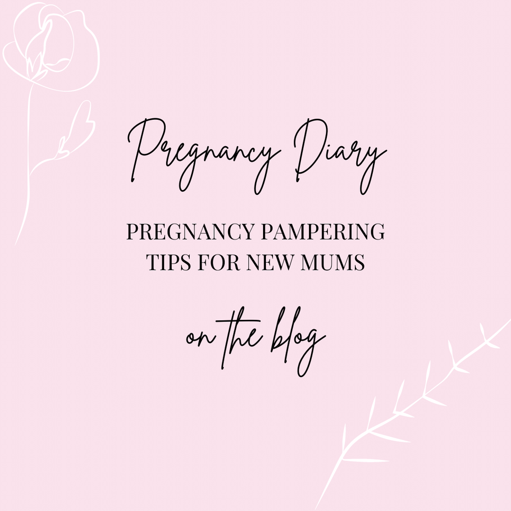 Pregnancy pampering tips for new mums