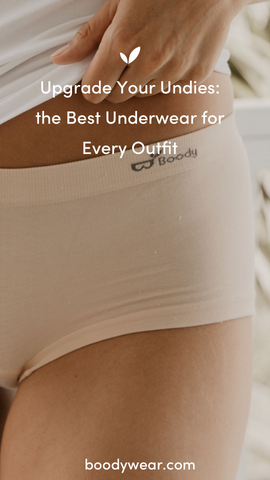 Upgrade Your Undies:  the Best Underwear for Every Outfit