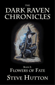 Flowers of Fate - Paperback : Book 2 - Dark Raven Chronicles