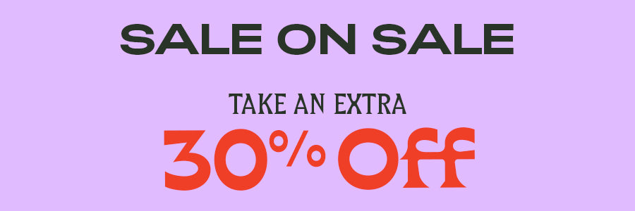 Take an extra 30% off sale on sale - now through 1/5/20!
