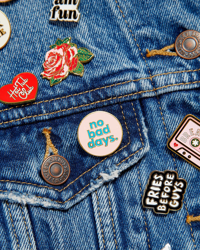 Enamel Pin - No Bad Days