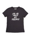 Ask Me About My Feelings Tee - Vintage Black