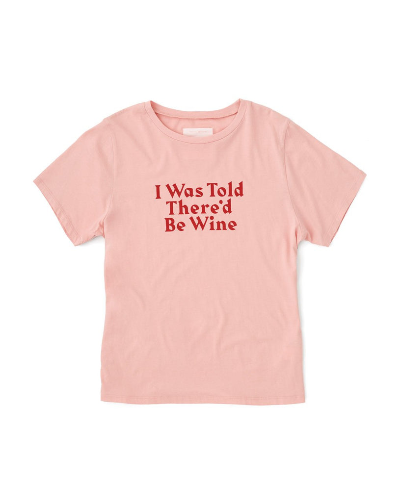 I was told there'd be wine tee
