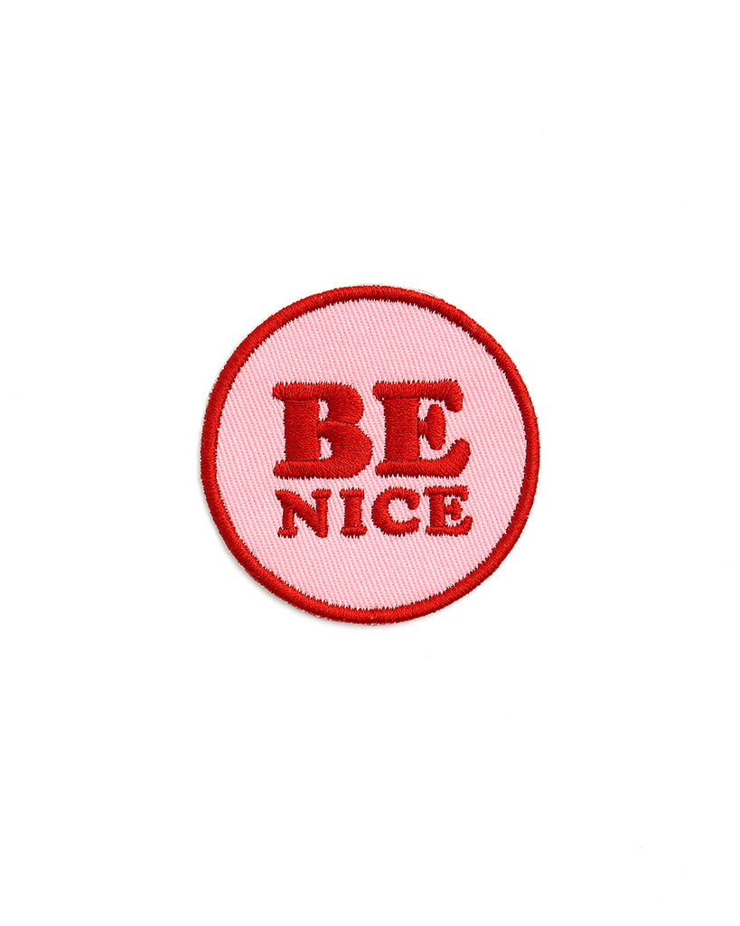Embroidered Patch - Be Nice