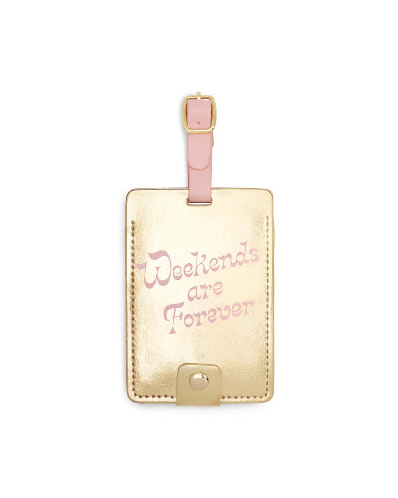 Getaway Luggage Tag - Weekends Are Forever