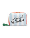 Getaway Toiletry Bag - Mental Vacation