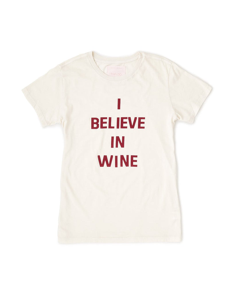 I Believe In Wine Tee