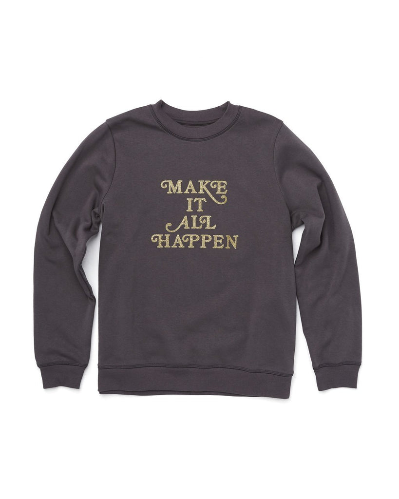 Long sleeve vintage black sweatshirt with a gold foil graphic Make It All Happen.