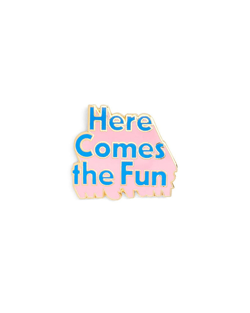 Here Comes The Fun Pin - Pink and Blue