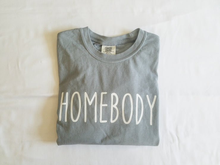 Simple Sayings Homebody Comfort Colors Short Sleeve T-Shirt