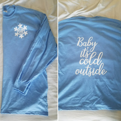 Baby It's Cold Outside With Snowflake Monogram Long Sleeved T-shirt