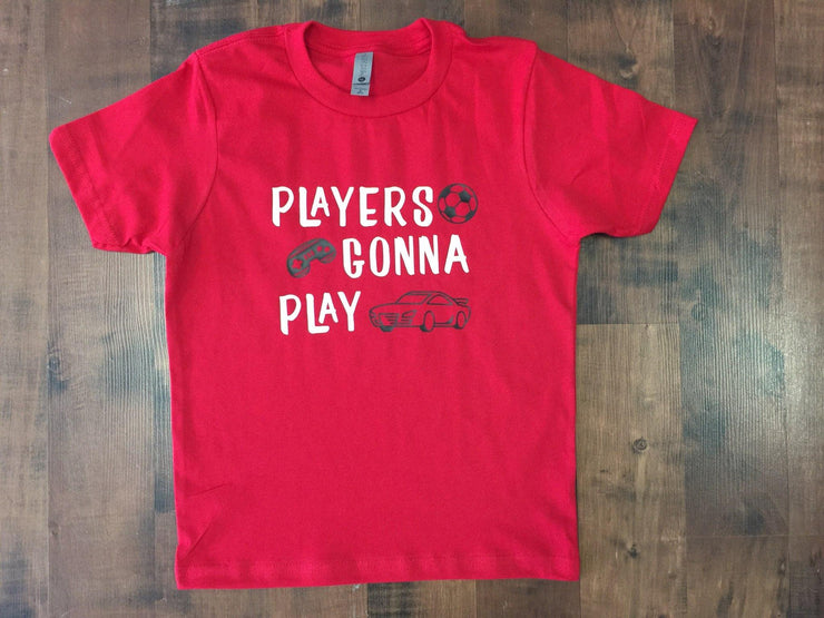 """Players gonna play"" Youth Graphic T-shirt"