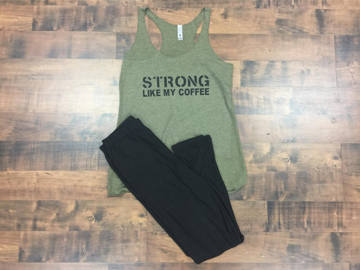 """Strong Like My Coffee"" Military Green Tri-Blend Ladies Racerback Tank"