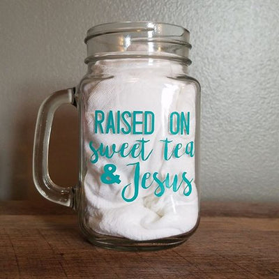 Raised on Sweet Tea Mason Jar Glass