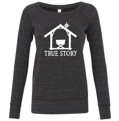 True Story Christmas Manger Women's Sponge Fleece Wide Neck Sweatshirt