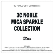 MICA Sparkle Oasis - 3C Noble - Softlens Queen - Natural Colored Contact Lenses