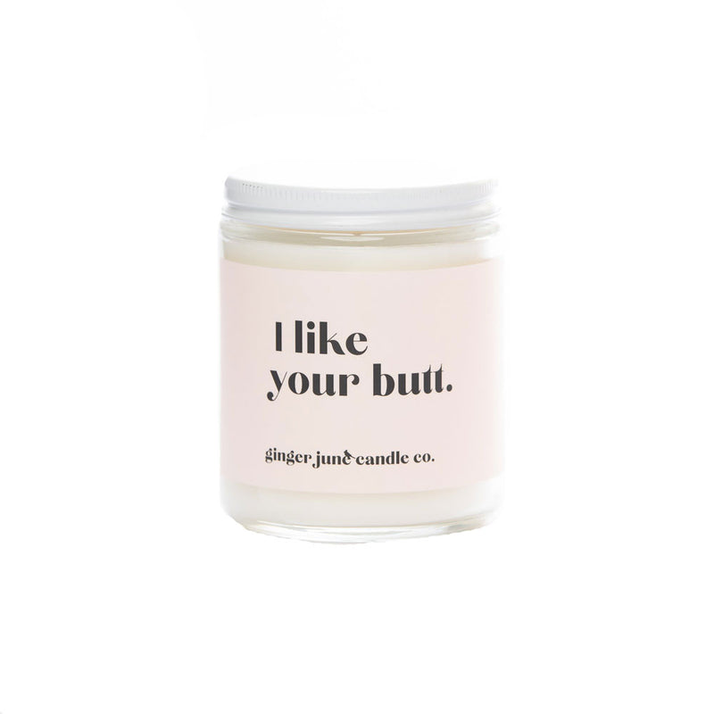 I Like Your Butt Soy Coconut Vanilla Candle