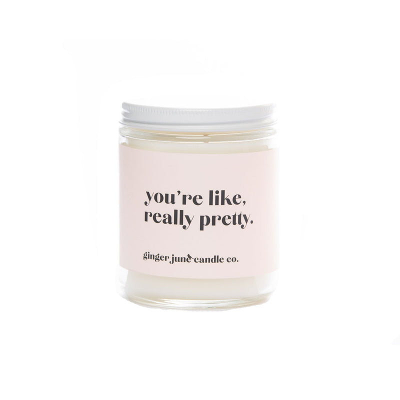 You're Like Really Pretty Soy Lavender Amber Candle