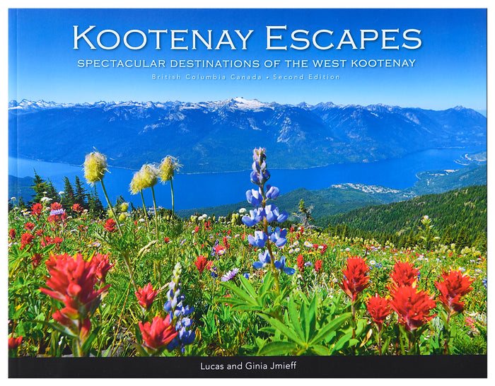kootenay escapes book nelson bc lucas ginia jmieff idaho peak wildflowers