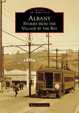 Karen Sorensen : Albany - Stories from the Village by the Bay