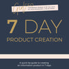 Girl CEO 7 Day Product Creation