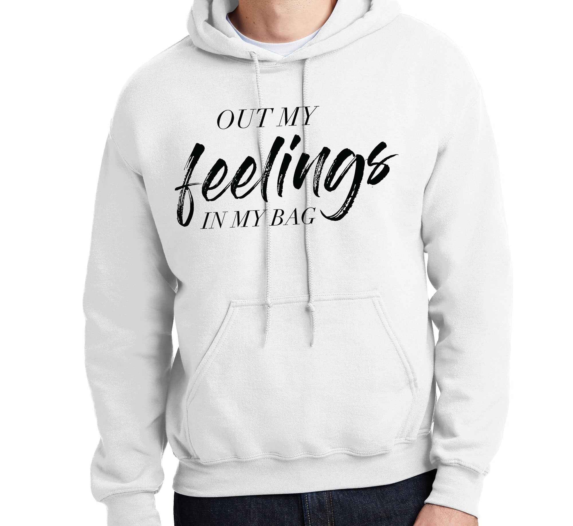 Out My Feelings Hoodie White