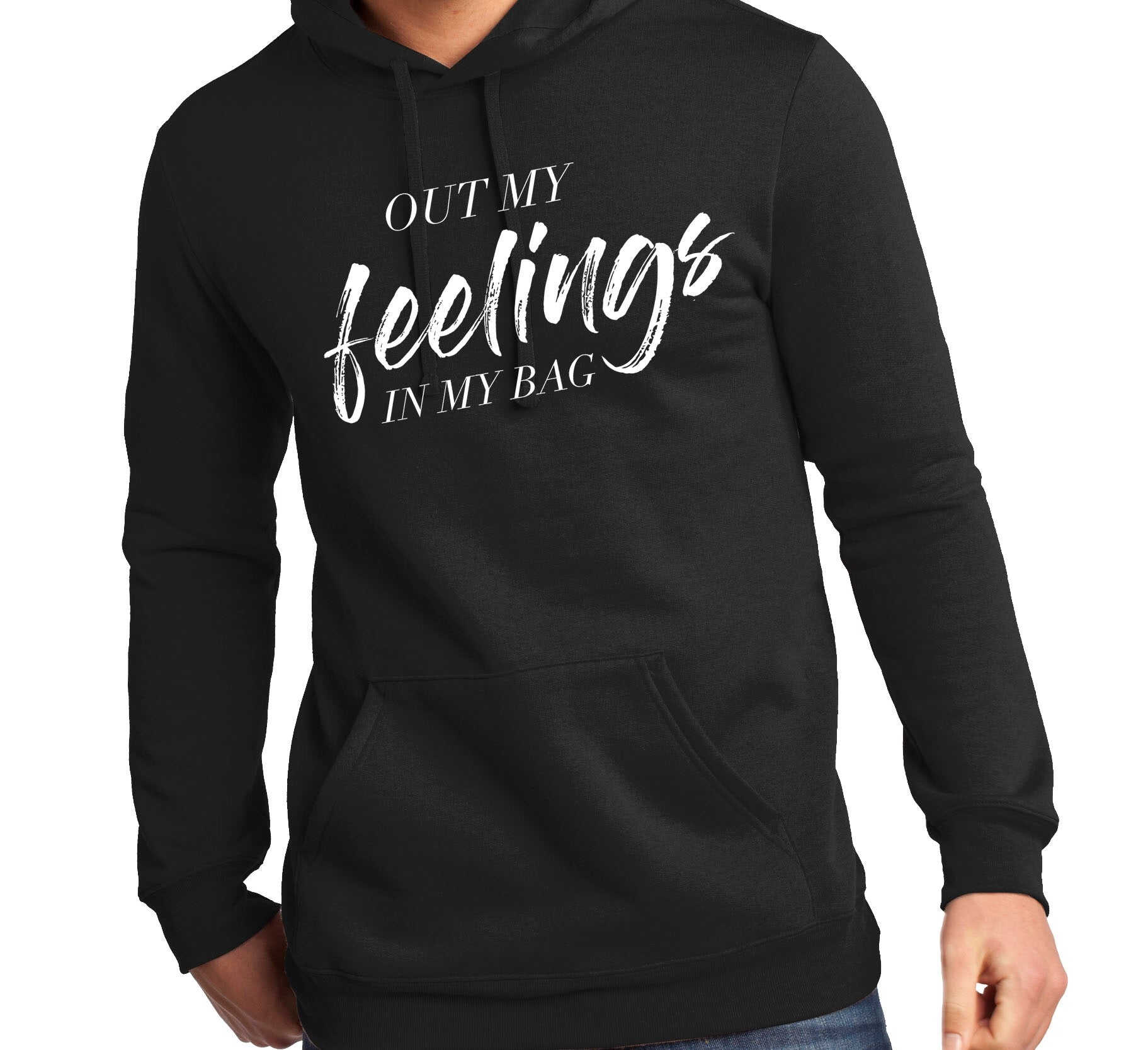 Out my feelings hoodie