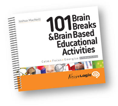 101 Brain Breaks & Brain Based Educational Activities