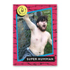 SUPER HUMMAN Trading Card