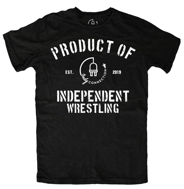Product of Indy Wrestling Tee