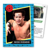"""Sick"" Nick Mondo Trading Card"