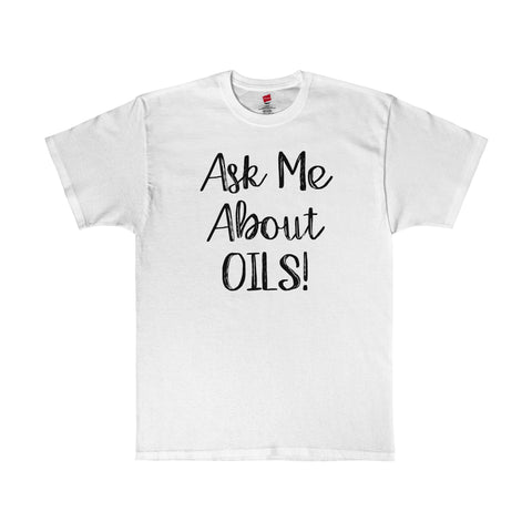 Ask Me About Oils Essential Oils Shirt