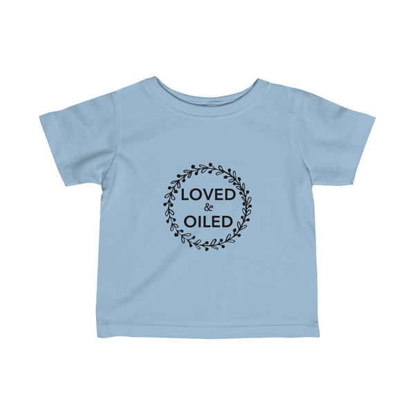 Loved and Oiled Baby Essential Oils Shirt