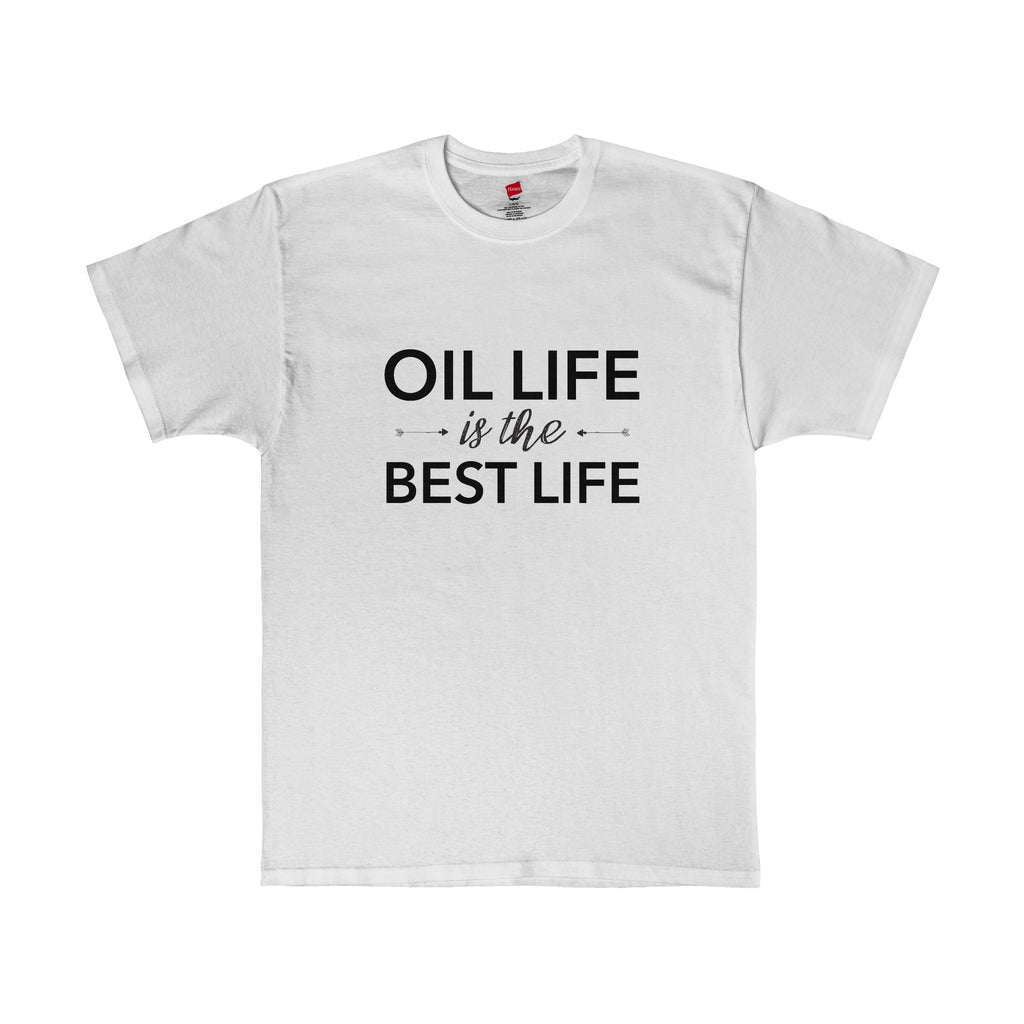 Oil Life is the BEST LIFE - Essential Oils Shirt
